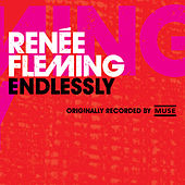 Endlessly by Renée Fleming