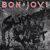 Slippery When Wet by Bon Jovi