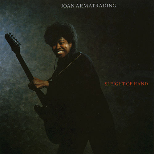Sleight Of Hand by Joan Armatrading