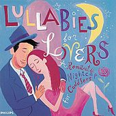 Lullabies for Lovers by Various Artists