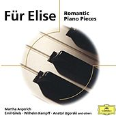 Für Elise: Romantic Piano Pieces by Various Artists