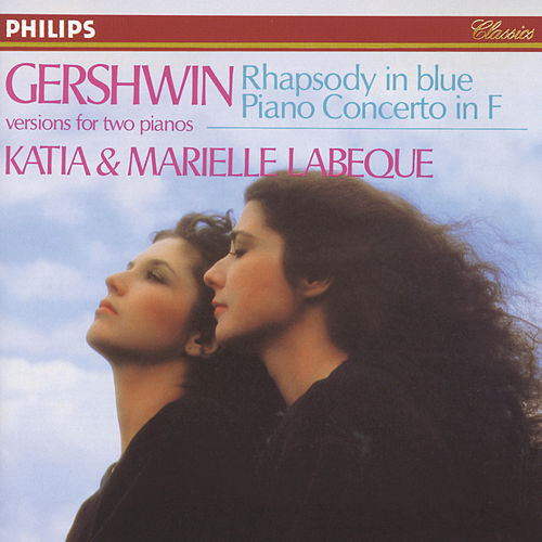 Gershwin: Rhapsody in Blue; Piano Concerto in F by Katia Labèque