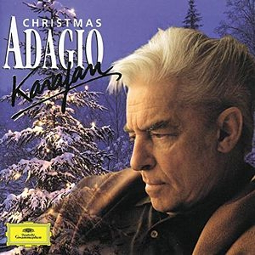 Herbert von Karajan - Christmas Adagio by Various Artists
