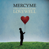 The Generous Mr. Lovewell by MercyMe