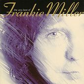 The Best Of Frankie Miller by Frankie Miller
