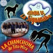 Cumbia De La Siguanaba by La Chanchona De Tito Mira