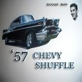 '57 Chevy Shuffle by Da Boogie Man