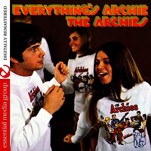 Everthing's Archie (Digitally Remastered) by The Archies