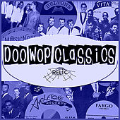 Doo-Wop Classics Vol. 18 [Relic Records] by Various Artists