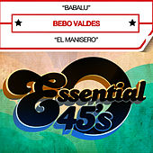 Babalu (Digital 45) - Single by Bebo Valdes