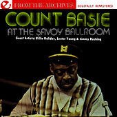 At The Savoy Ballroom - From The Archives (Digitally Remastered) by Count Basie