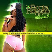 Roots Reggae Volume 3 (Digitally Remastered) by Various Artists