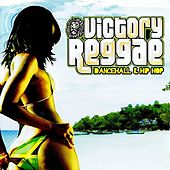 Victory Reggae, Dancehall & Hip Hop (Digitally Remastered) by Various Artists