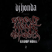 Group Home Gangsta by DJ Honda