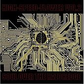High-speed-flower Vol.2 -Soul Over The Razoredge- by Various Artists