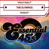 Hully Gully (Digital 45) - Single by The Olympics