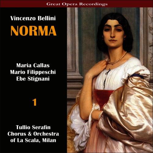 Bellini: Norma [1954], Vol. 1 by Maria Callas