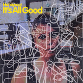 It's All Good by Honeyroot