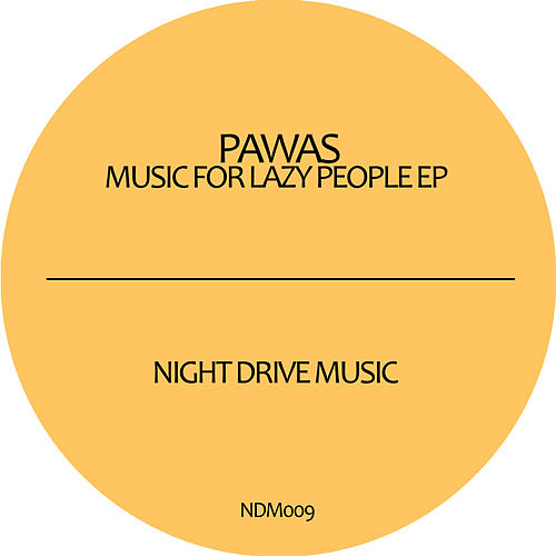 Music For Lazy People by Pawas