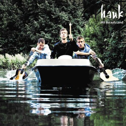 Mit dir aufs Land by Hauk
