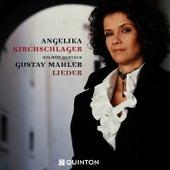 Gustav Mahler: Lieder by Angelika Kirchschlager