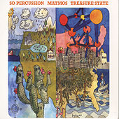 Treasure State by So Percussion