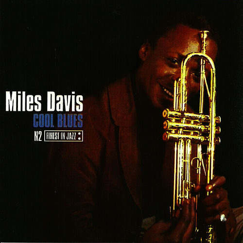 Cool Blues by Miles Davis
