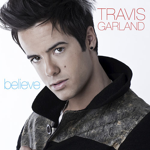 Believe by Travis Garland