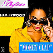 Money Clap by Phyllisia