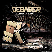 Back to Work by Debaser