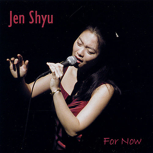 For Now by Jen Shyu