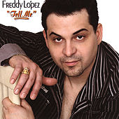 Tell Me by Freddy Lopez