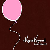 Pink Balloon - EP by Kari Kimmel