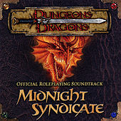 Dungeons & Dragons - Official Roleplaying Soundtrack by Midnight Syndicate