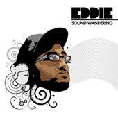 Sound Wandering by Eddie