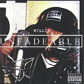 Unfadeable by Willis