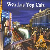 Viva Las Top Cats by The Topcats