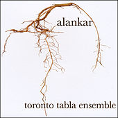 Alankar by Toronto Tabla Ensemble