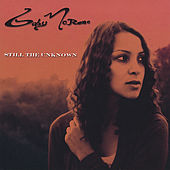 Still The Unkown by Gaby Moreno
