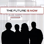 Is Now by The Future