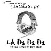 La Da Da Da (The Maxi-Single) by Gagnez