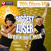 Biggest Loser Workout Mix - 70's Disco Hits by Various Artists