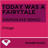Today Was A Fairytale - EP by Fringe