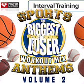 Biggest Loser Workout Mix - Sports Anthems Vol. 2 (Interval Training Workout) [4:3] by Various Artists