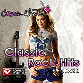 Carmen Electra's Classic Rock Hits Remixed (60 Minute Non-Stop Workout Mix) [132-148 BPM] by Various Artists