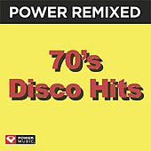 Power Remixed: 70's Disco Hits by Various Artists
