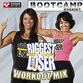 Biggest Loser Workout Mix -Bootcamp Workout by Various Artists
