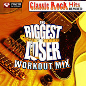Biggest Loser Workout: Classic Rock Hits by Power Music