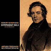 Schumann: Symphony No. 3 in E-Flat Major, Op. 97 by NBC Symphony Orchestra