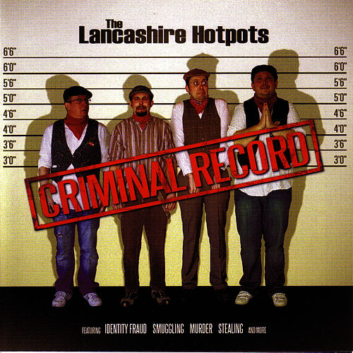 Criminal Record by The Lancashire Hotpots